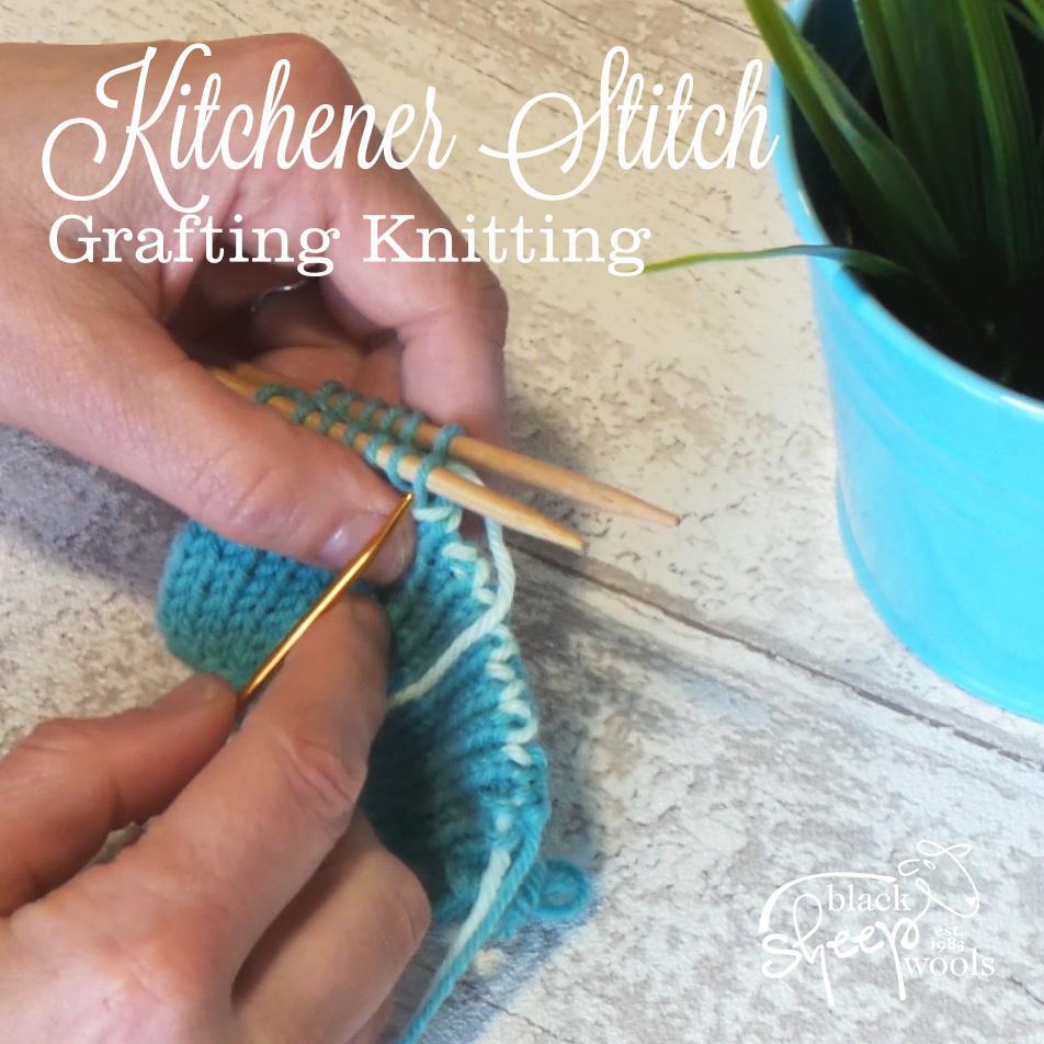 Kitchener Stitch Grafting Knitting   Black Sheep Wools